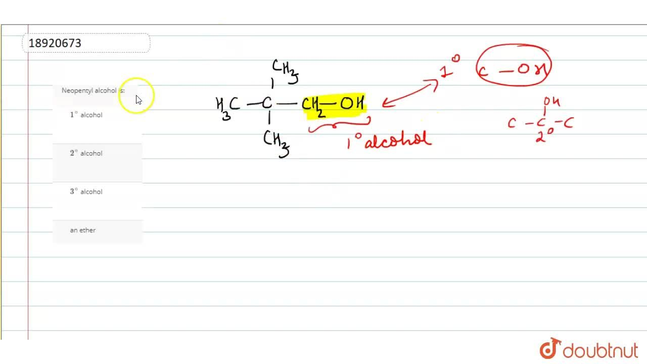Solution for Neopentyl alcohol is:
