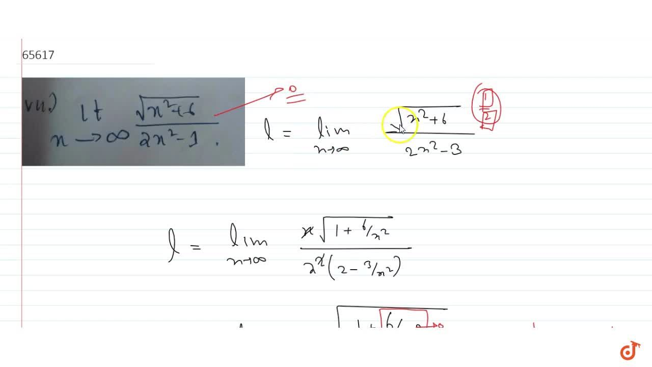 Solution for lim_(x->oo)(sqrt(x^2-16)),(2x^2-1)