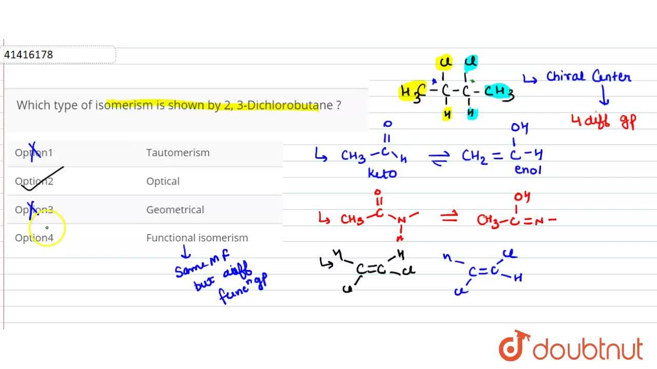 Solution for Which type of  isomerism is shown by 2, 3-Dichloro