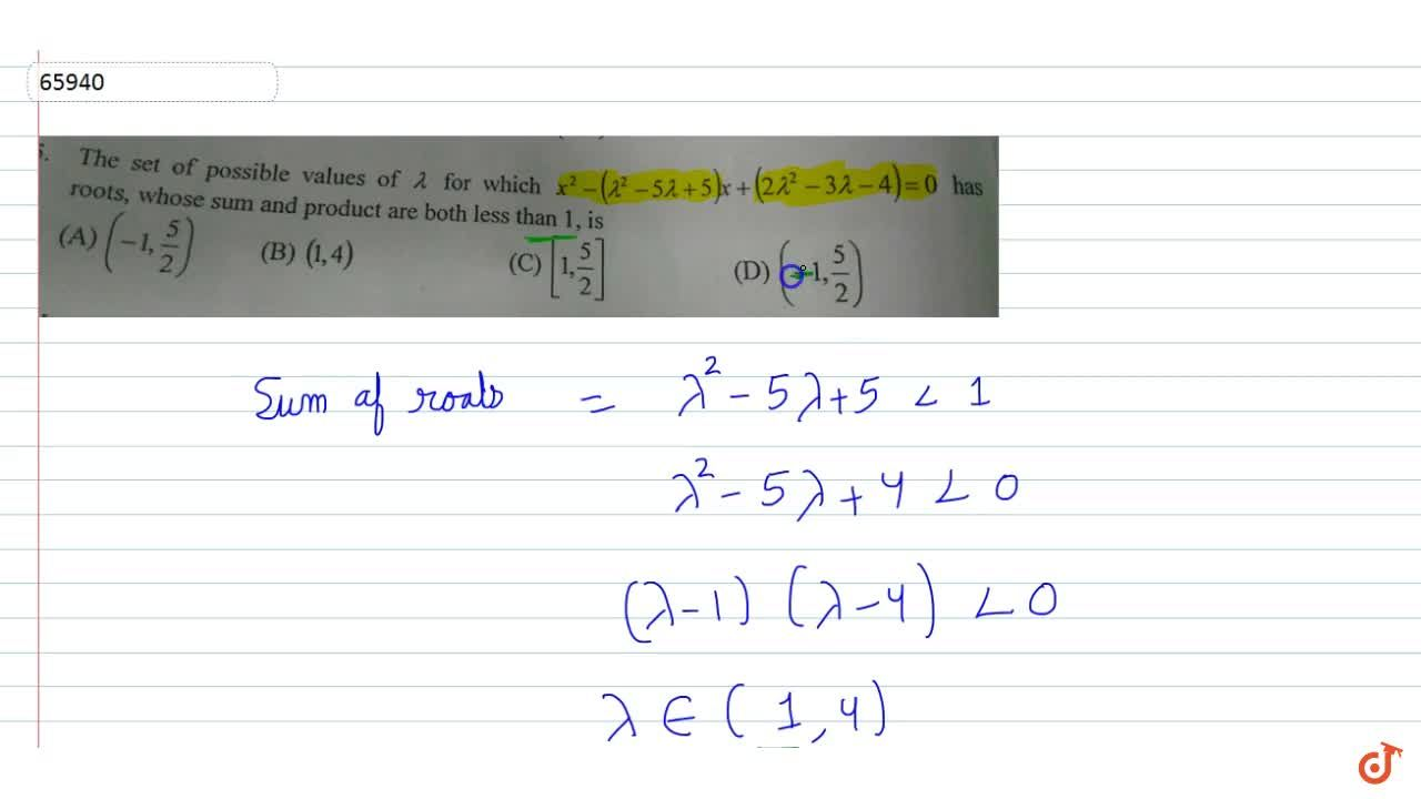 Solution for The set of possible values of lambda  for which