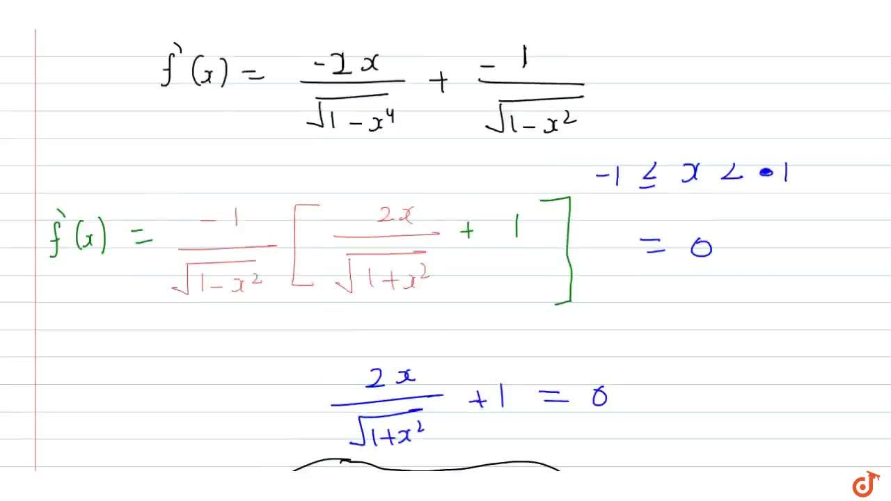 Solution for Let f(x) =cos^-1 x^2+ cos^-1x, then which one of