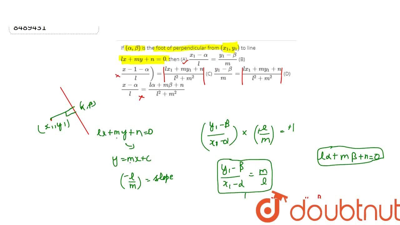 Solution for If (alpha, beta) is the foot of perpendicular fr