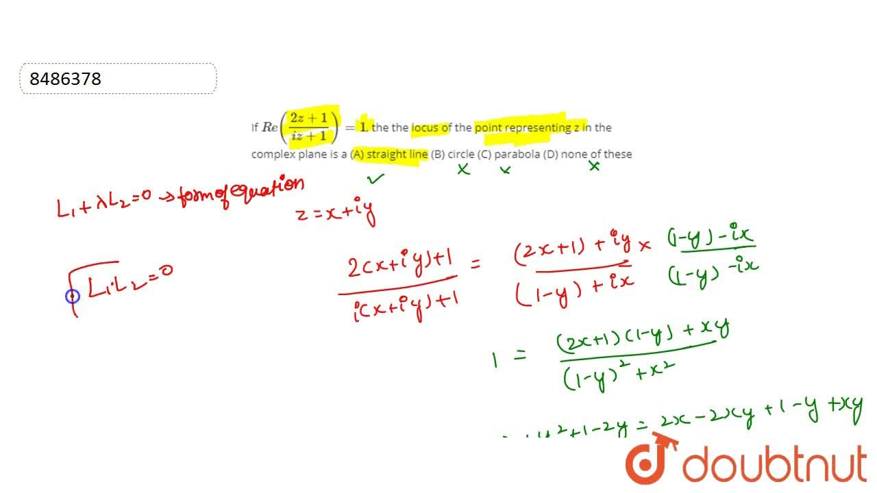 Solution for If Re((2z+1),(iz+1))=1, the the locus of the poi