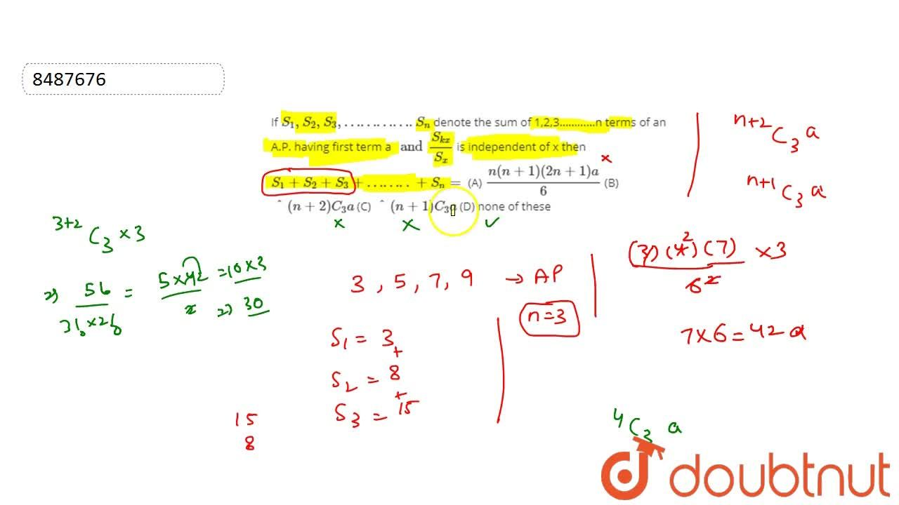 Solution for If S_1,S_2,S_3,………….S_n denote the sum of 1,2,3…