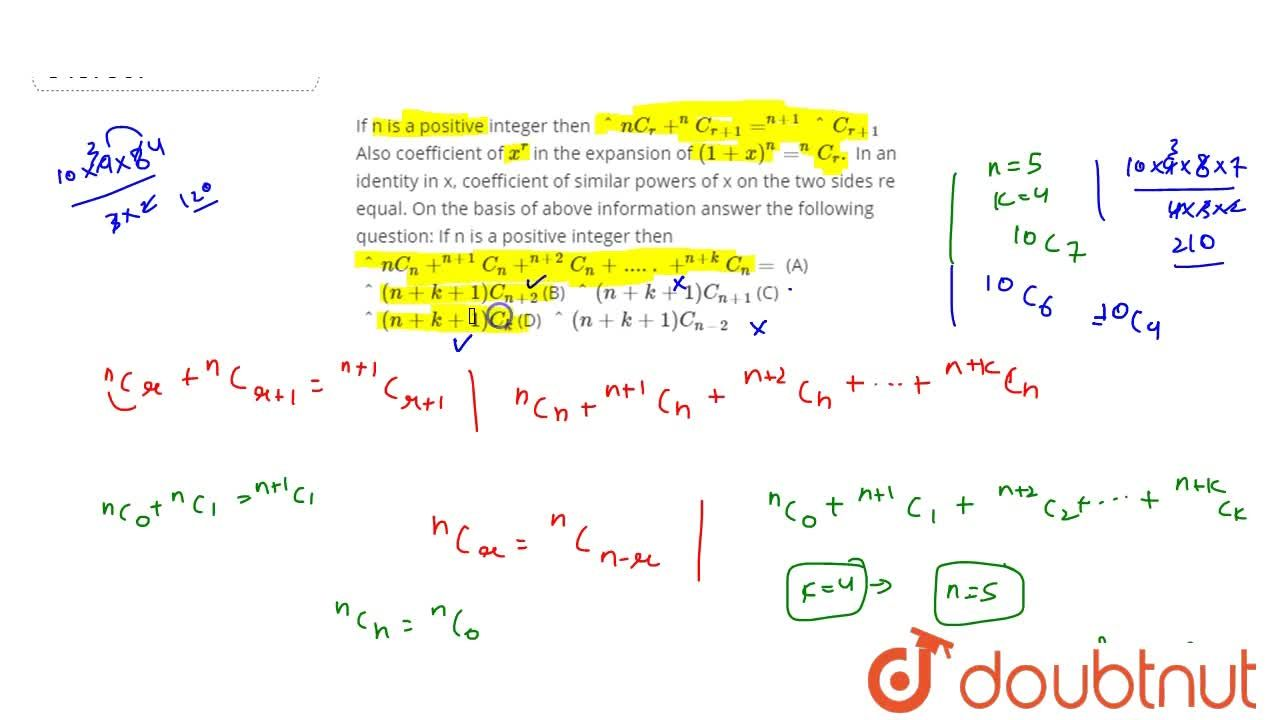 Solution for If n is a positive integer then ^nC_r+^nC_(r+1)=^