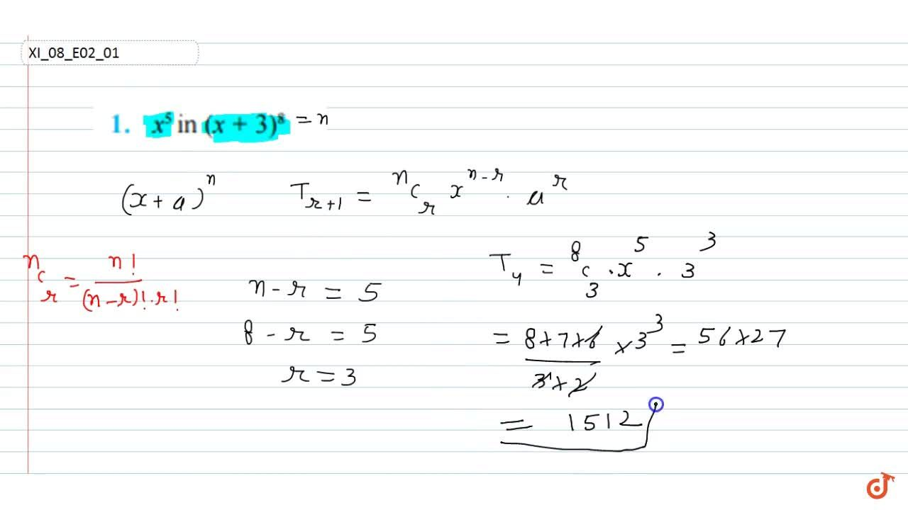 Solution for  Find the coefficient of x^5 in (x+3)^8