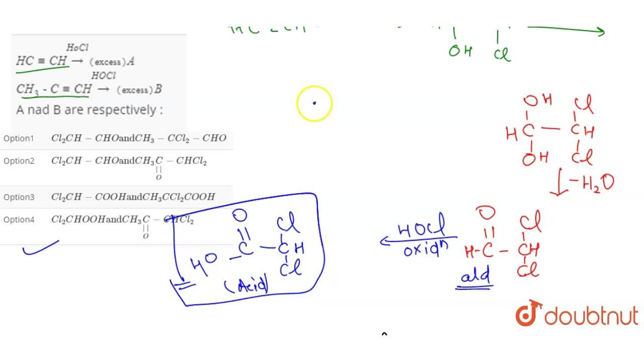"""Solution for HC-=CH underset((""""excess""""))overset(HoCl) (to)A <"""
