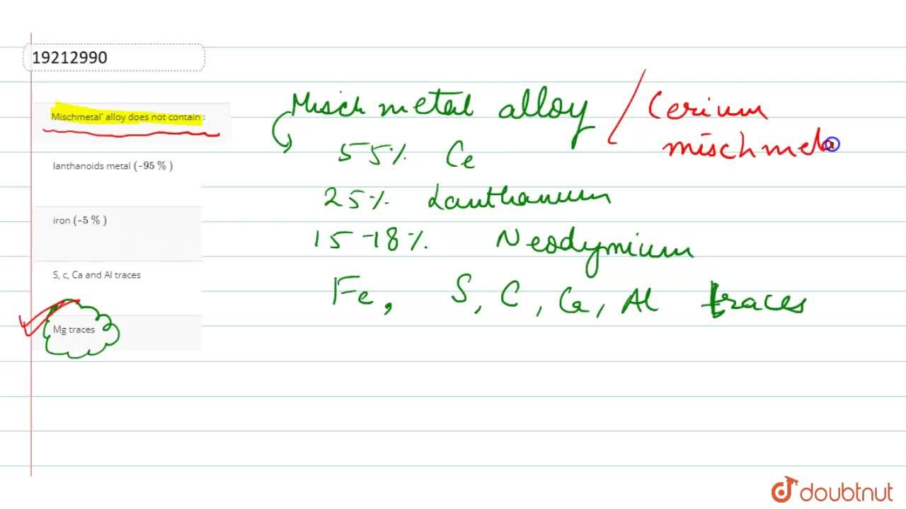 Solution for Mischmetal' alloy does not contain :