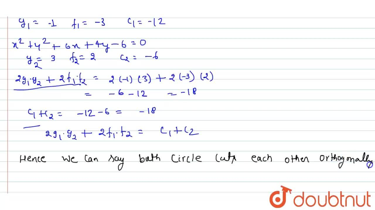 Solution for Show that the circles x^2 + y^2 - 2x-6y-12=0 and