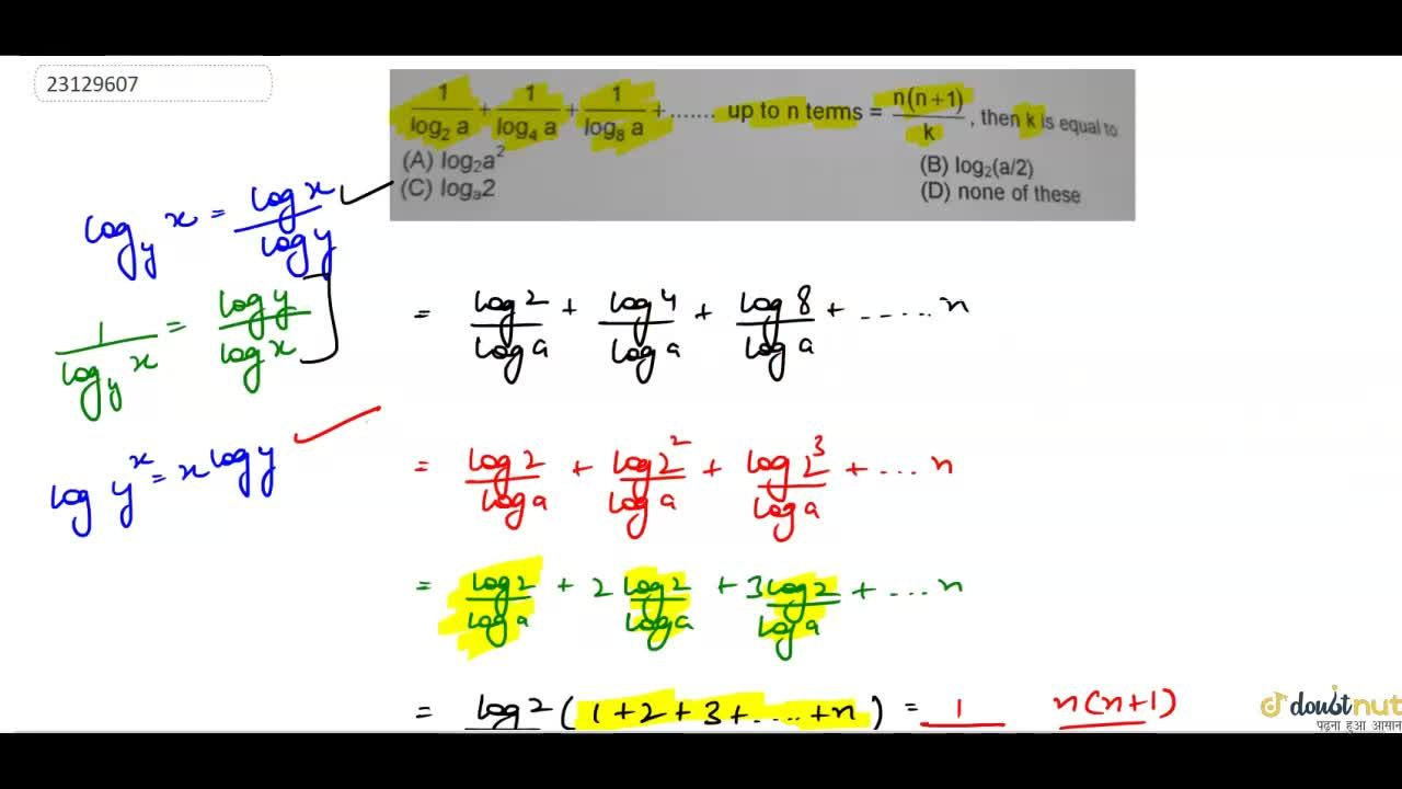 Solution for 1,(log_2 a)+1,(log_4 a)+1,(log_8 a)+... up to n