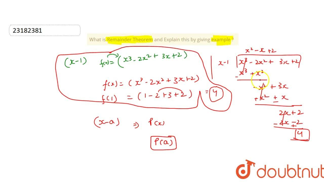 What is Remainder Theorem and Explain this by giving example ?