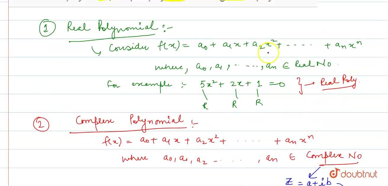 What is Real polynomial, complex polynomial and degree of a polynomial?