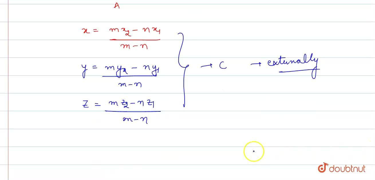 What is Section formula And internal , external division formula