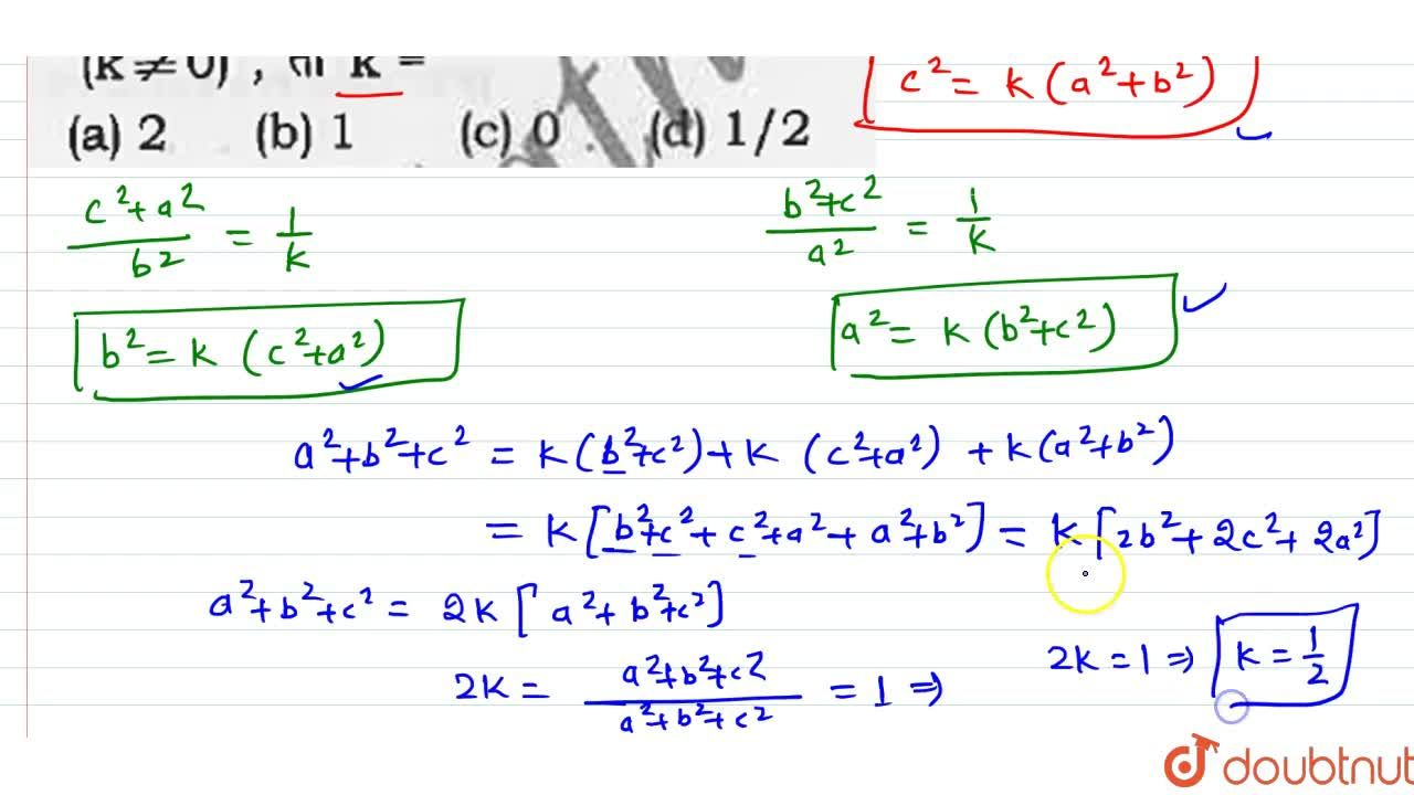 Solution for यदि (a^(2)+b^(2)),(c^(2))=(b^(2)+c^(2)),(a^(2))