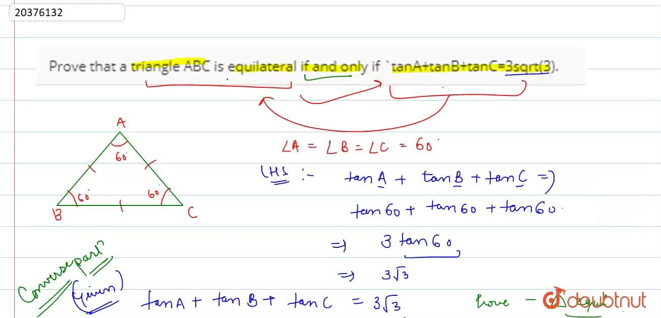 Solution for Prove that a triangle ABC is equilateral if and on