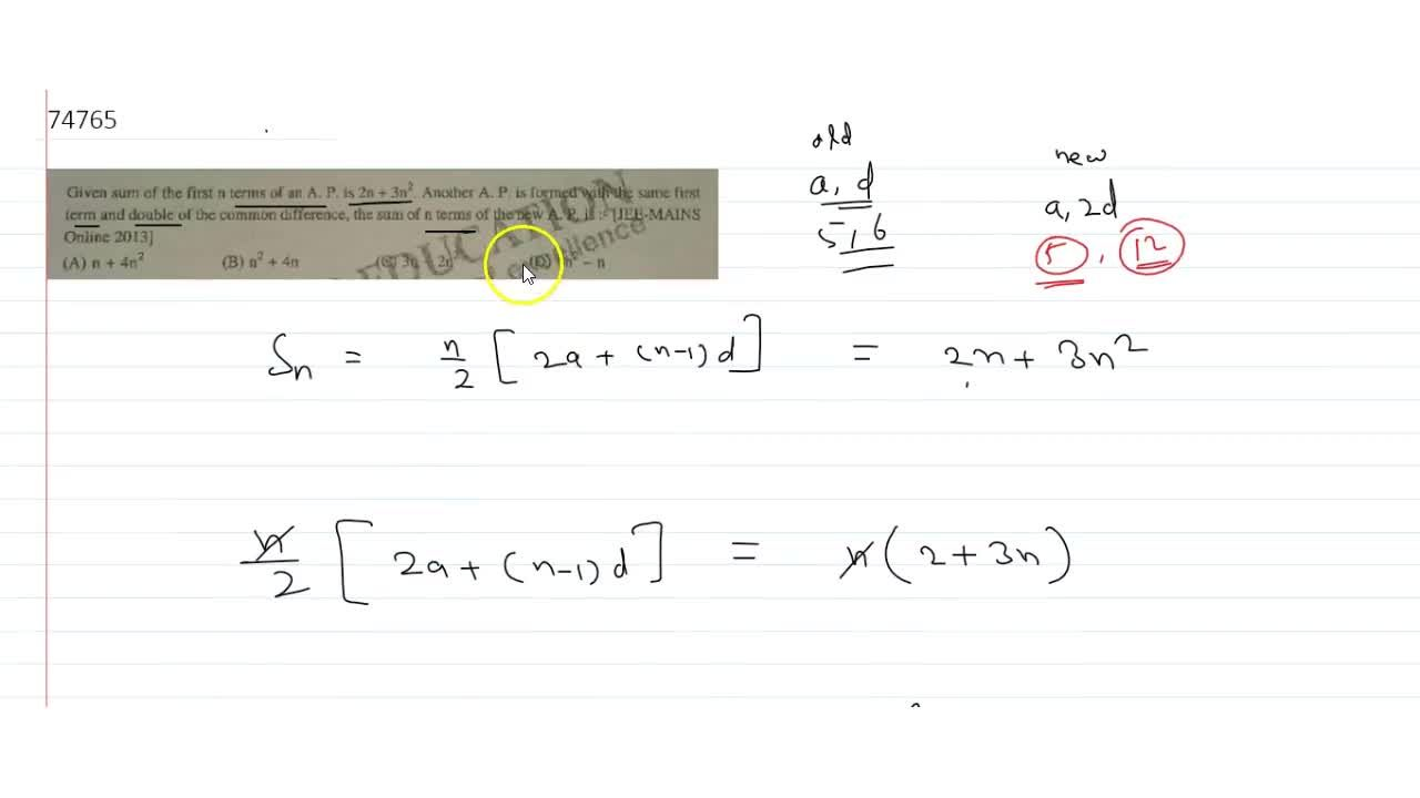 Solution for Given sum of the first n terms of an A. P. is