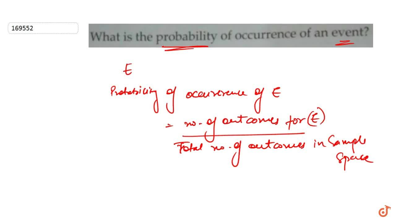 What is probability of occurrence of event