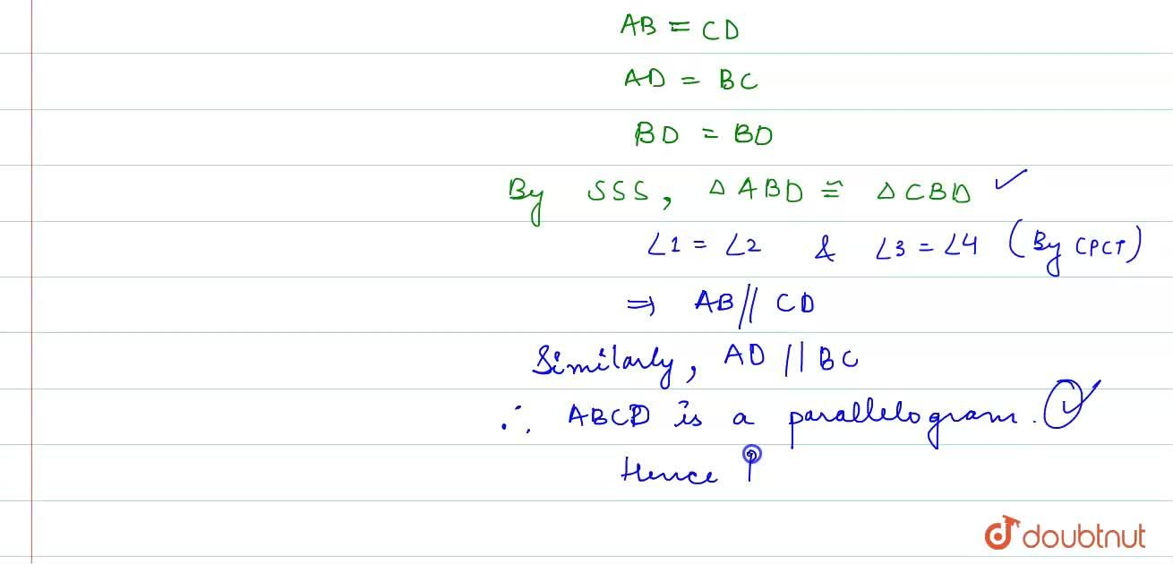 Solution for A quadrilateral is parallelogram if its opposite s