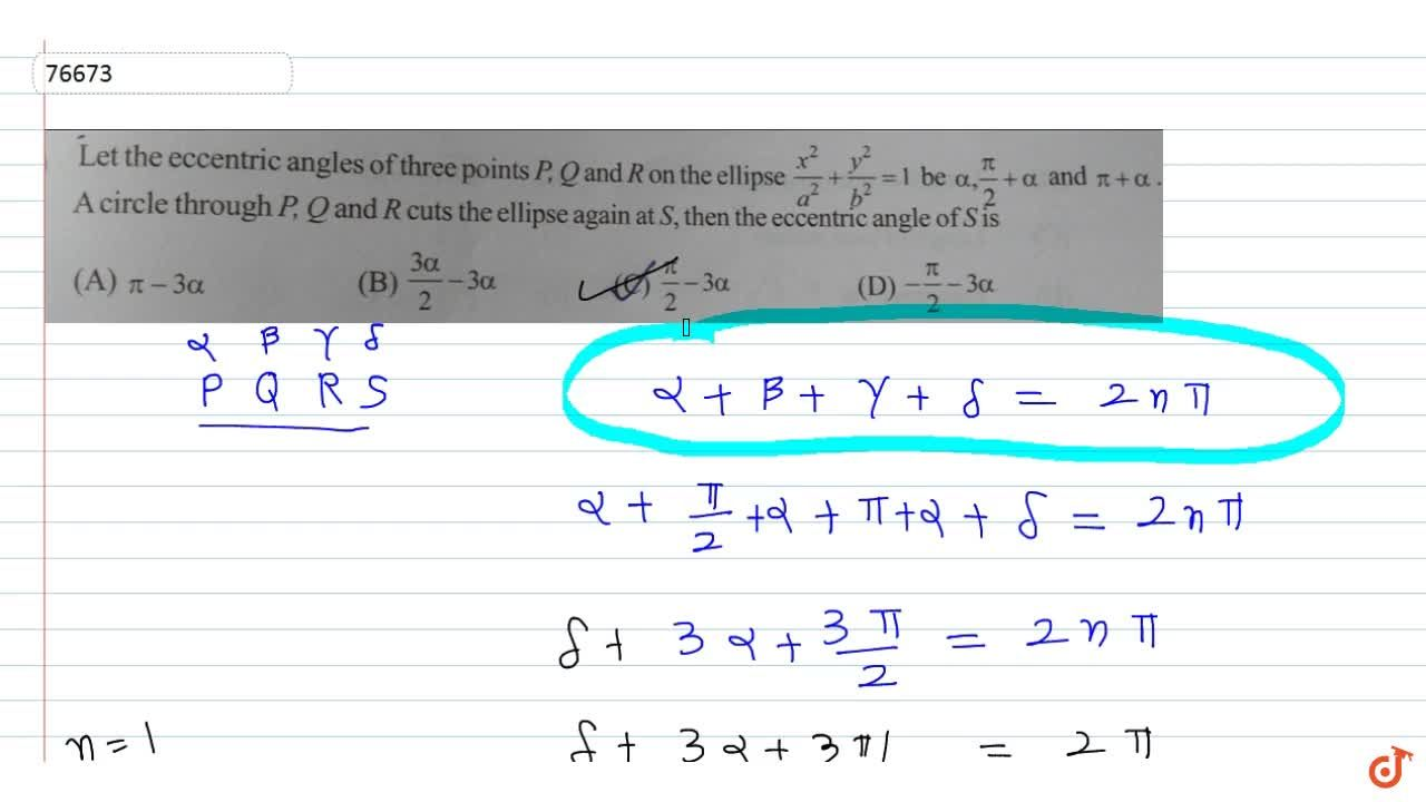 Solution for  Let the eccentric angles of three points P,Q and