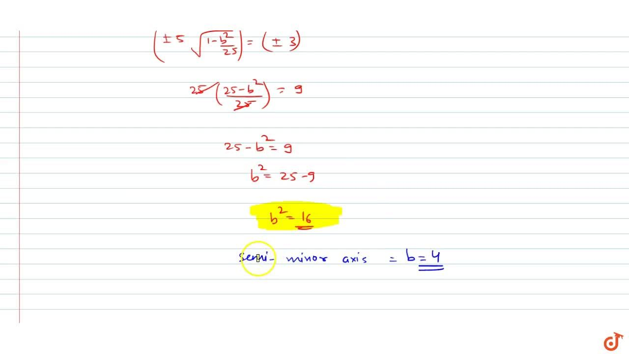 Solution for If the foci of the ellipse x^2,25+y^2,b^2=1 and
