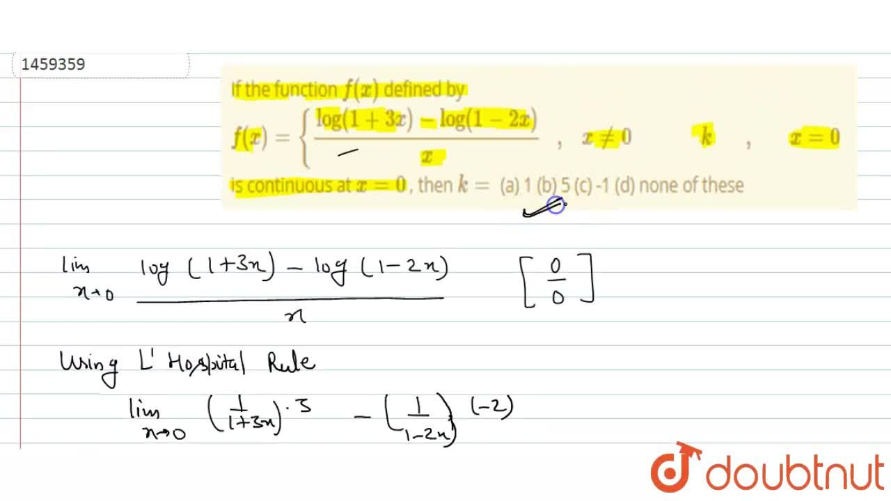 Solution for If the function f(x) defined by f(x)={(log(1+3x