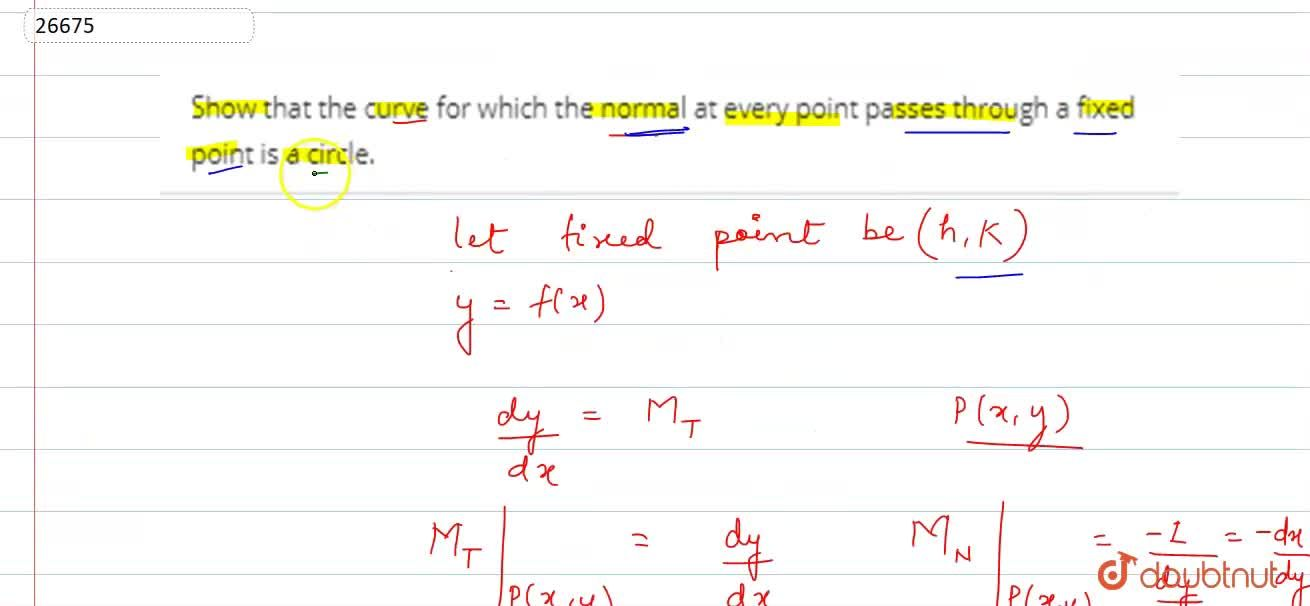 Solution for Show that the curve for which the normal at every