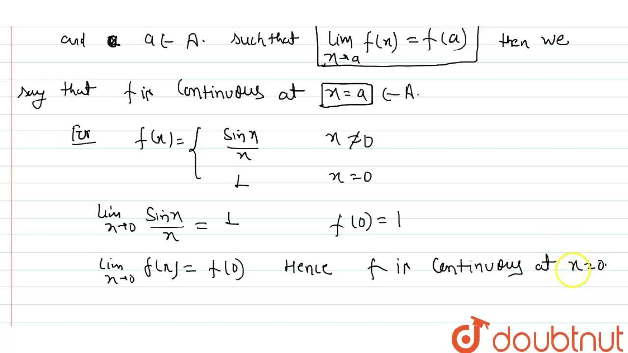 Solution for Define continuity of a   function at a point.