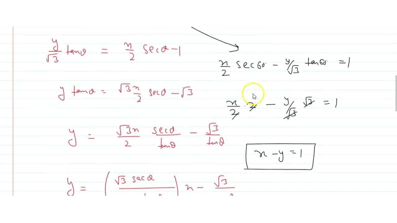 Solution for  The equation of the tangent to the hyperbola  x^