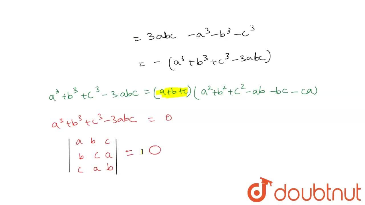 Solution for If a ,\ b ,\ c are roots of the   equation x^3