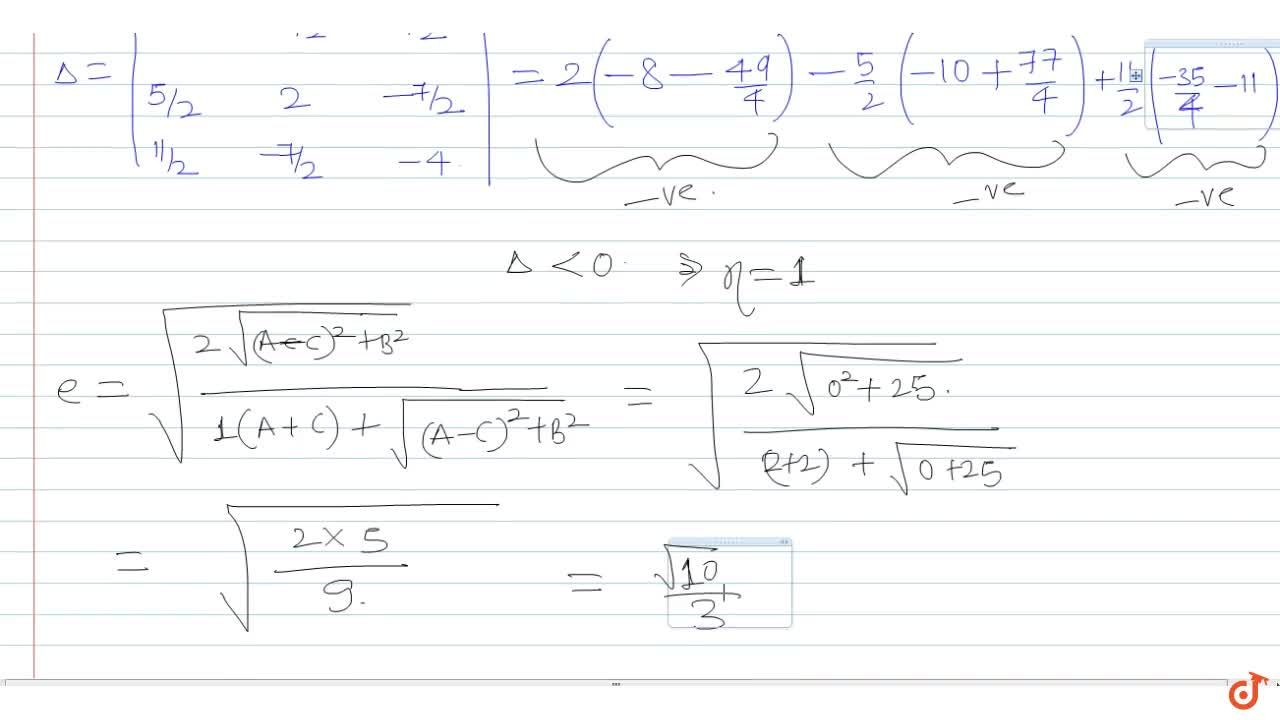 Solution for The eccentricity of the conic represented by  2x^