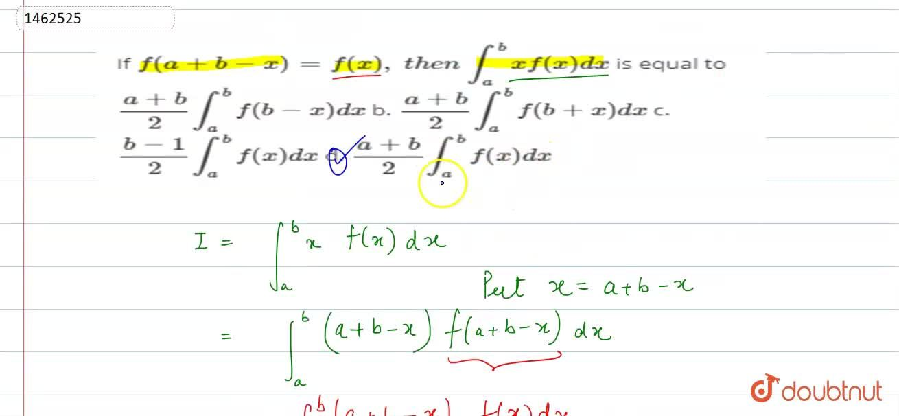 Solution for If f(a+b-x)=f(x),\ t h e n\ int_a^b xf(x)dx is e