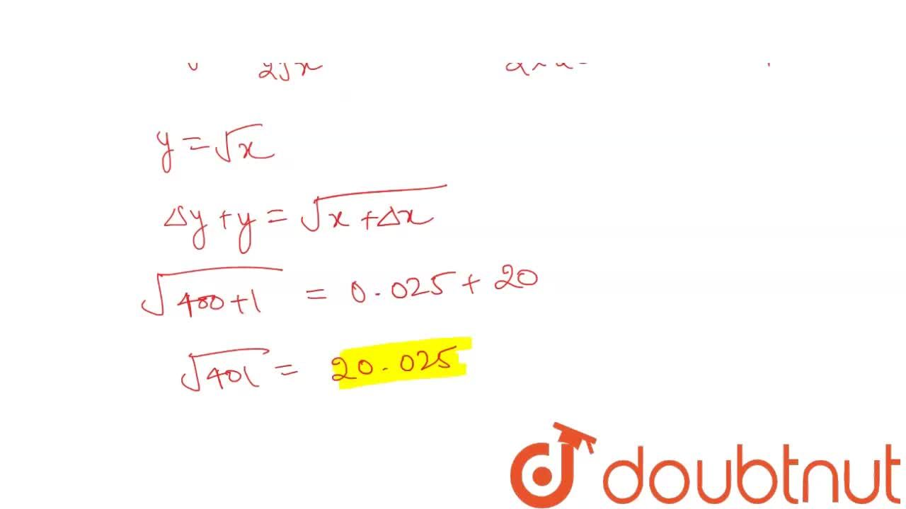 Using differentials,   find the approximate value of sqrt(401)