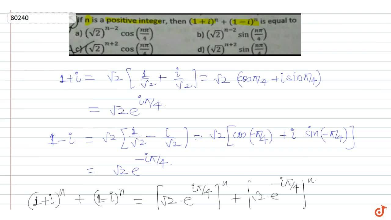 If n is a positive integer, then  (1 + i)^n + (1-1)^n is equal to