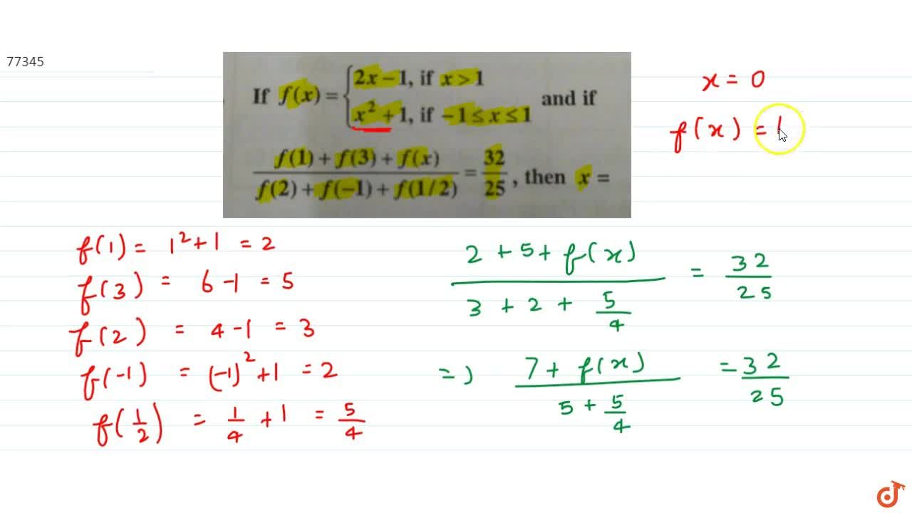 Solution for  If f(x) ={2x-1, if x > 1 and  x^2+1 if -1<