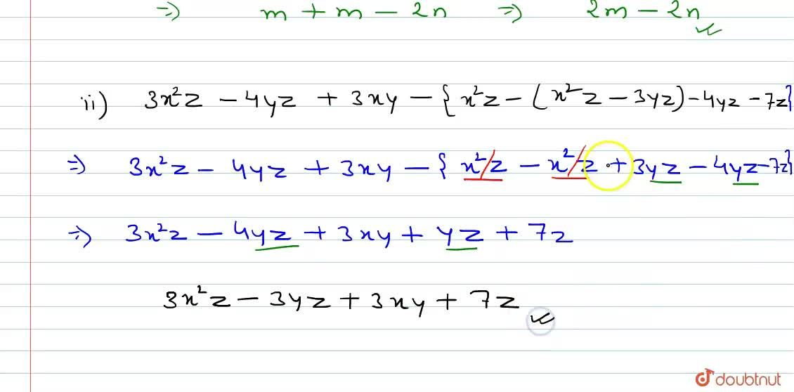 Solution for Simplify each of the   following:   m-[m+{m+n-2m