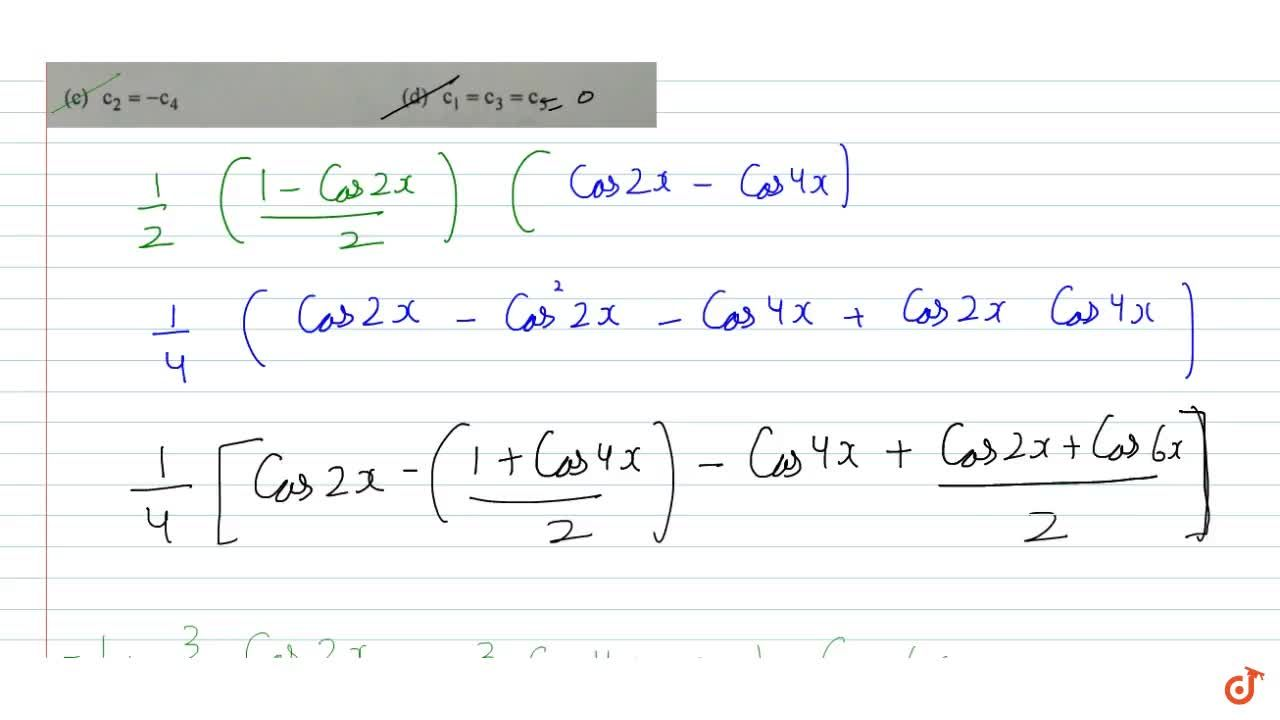 Solution for  If  sin^3 x sin 3x = c_0-c_1 cos x + c_2 cos 2x