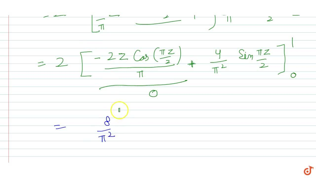 Solution for int_0^pi(xsin2xsin(pi,2cosx)),(2x-pi)dx is equal