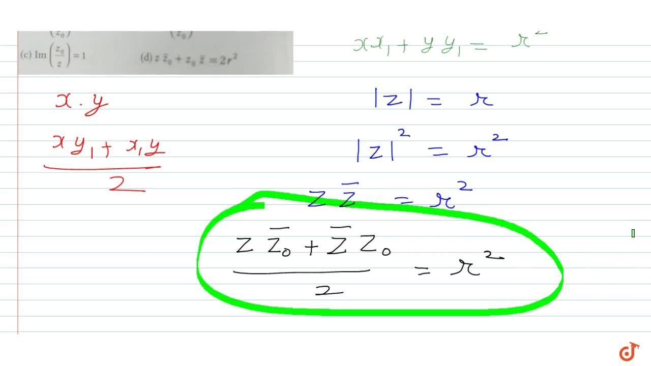 Solution for  Equation of tangent drawn to circle  z  = r at