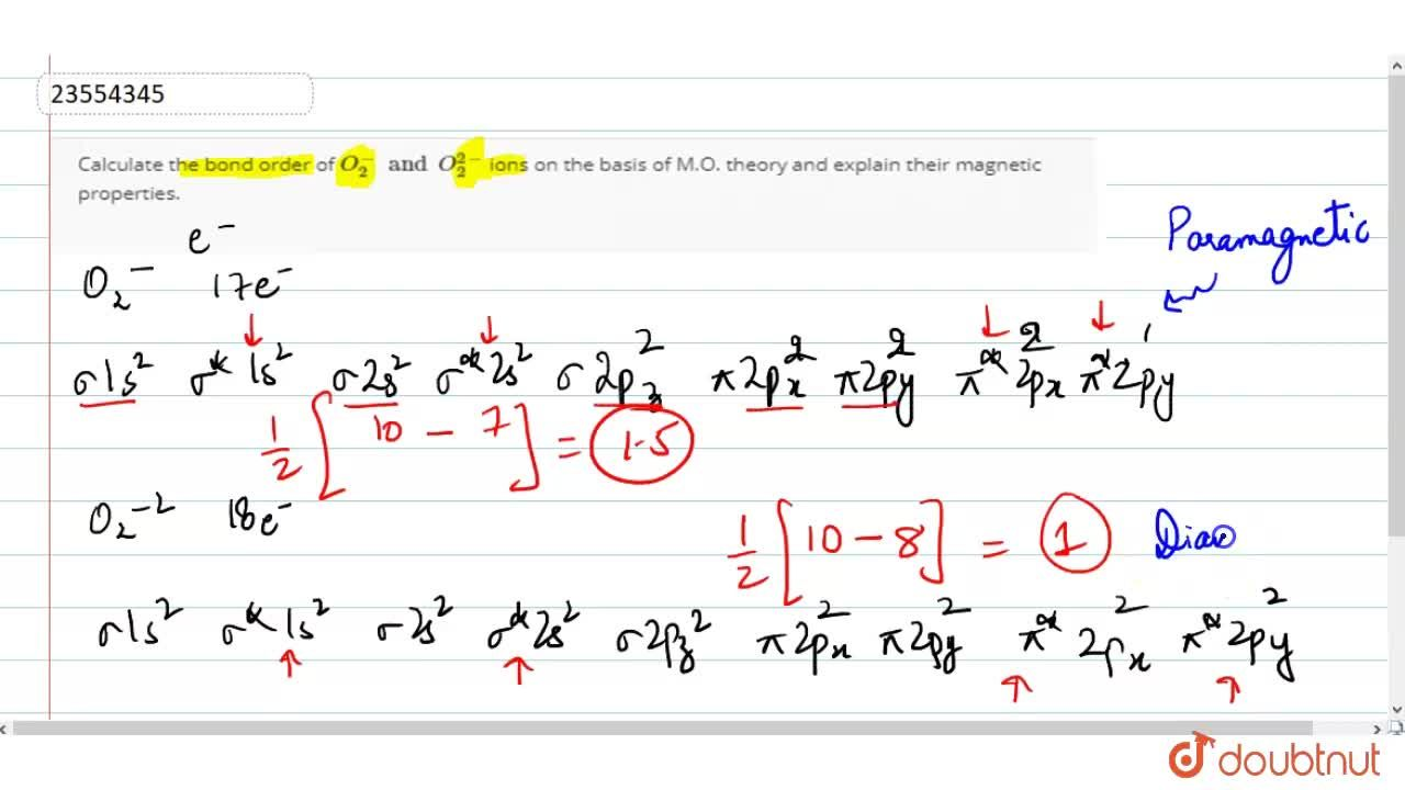 Solution for Calculate the bond order of O_(2)^(-)and O_(2)^(2