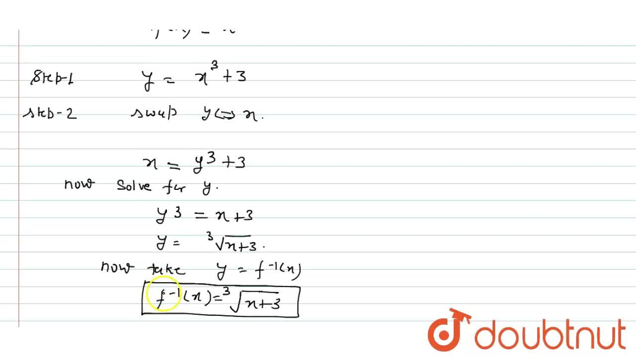 Solution for If f: R->R is a bijection given by f(x)=x^3+3