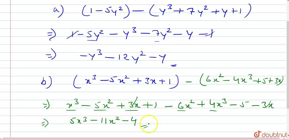 Solution for From  (a)1-5y^2, take away y^3+7y^2+y+1  (b)x