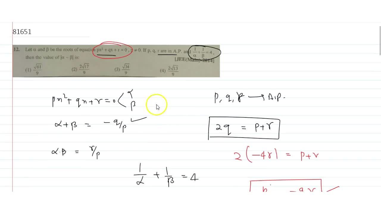 Solution for  Let alpha and beta be the roots of equation  p