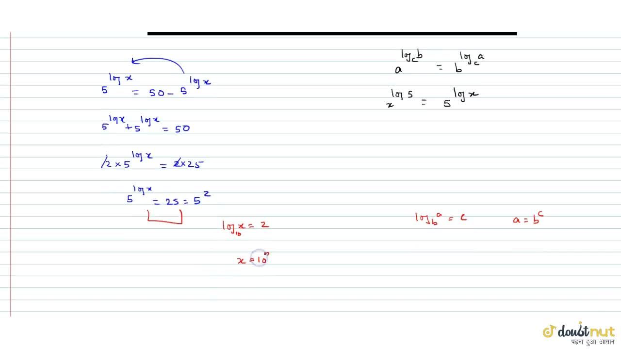Solution for  If 5^(log x)=50-x^(log5) then x=