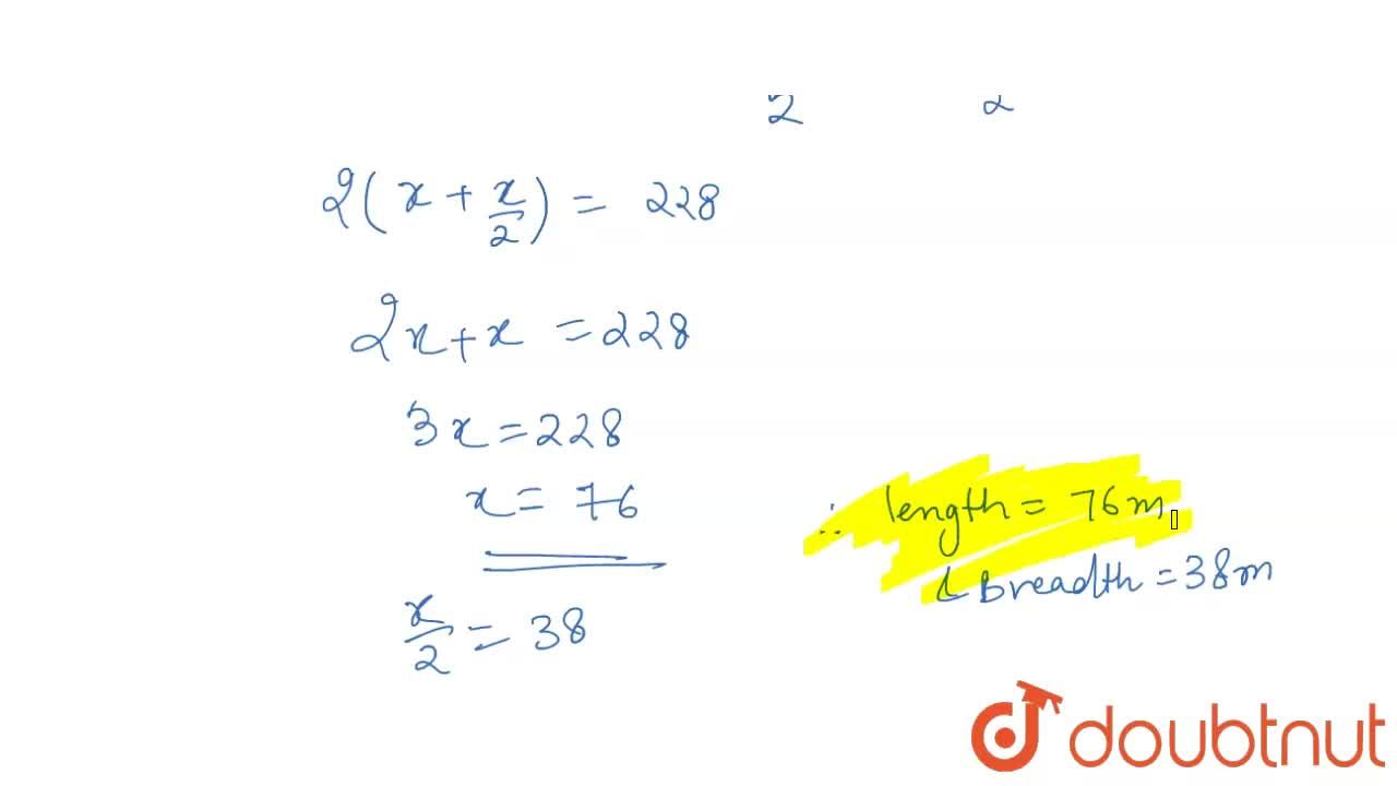Solution for The length of a rectangular field is twice its bre