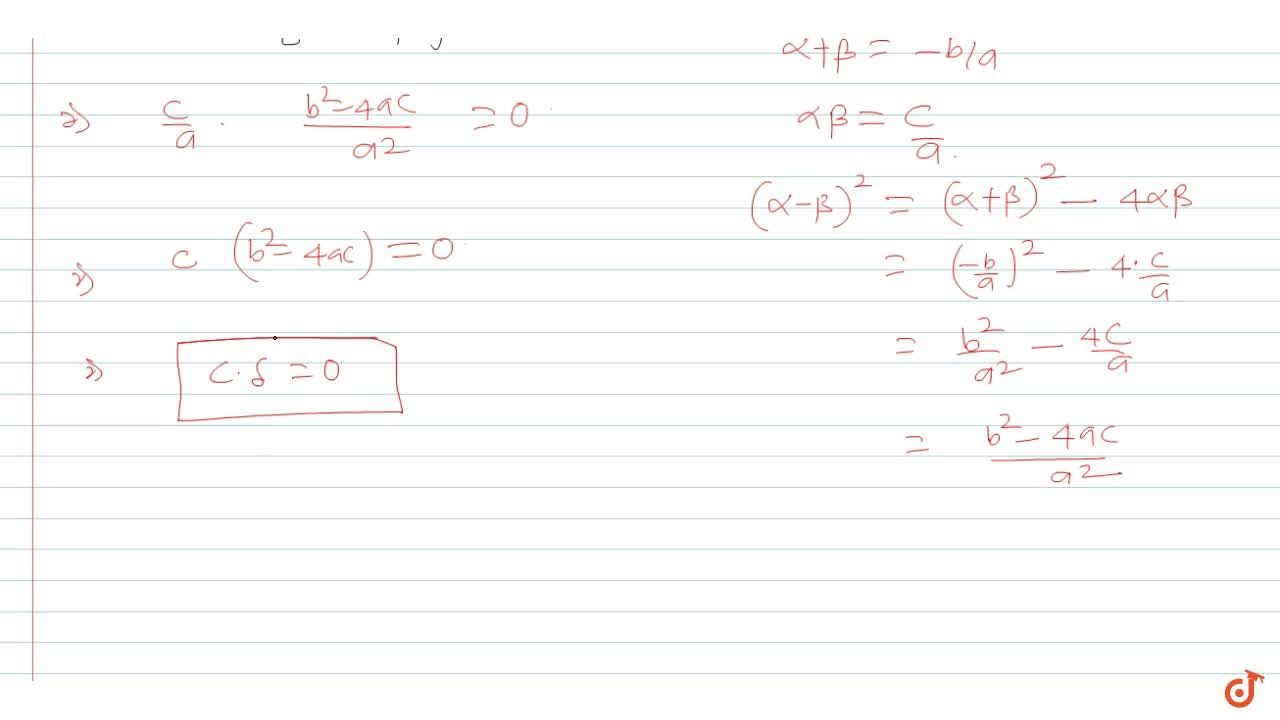 Solution for  In the quadratic equation ax^2 + bx + c = 0. if