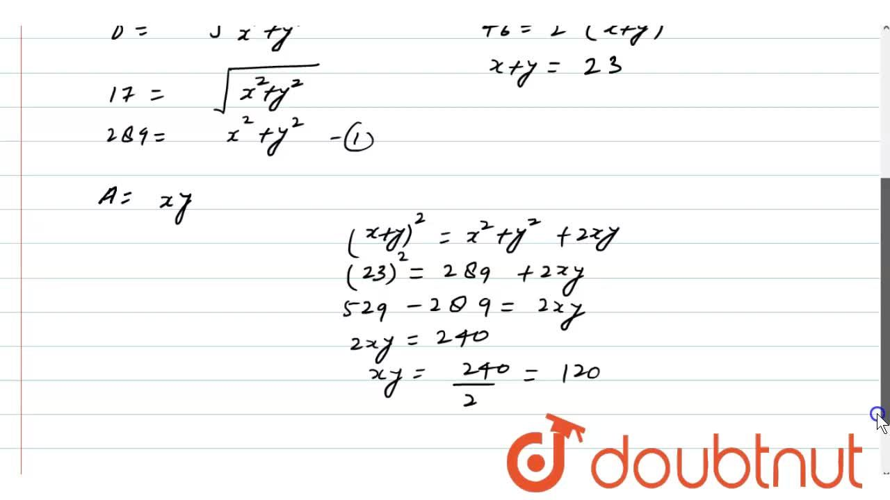 Solution for If the diagonal of a rectangle is 17 cm and   its