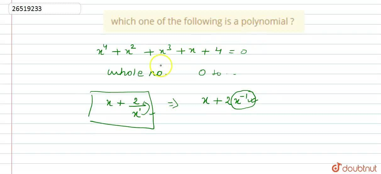 Solution for which  one  of the  following  is a polynomial ?