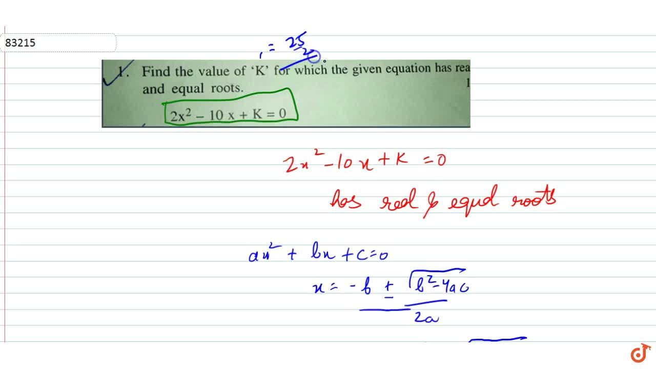 Solution for Find the value of K' for which the given equation