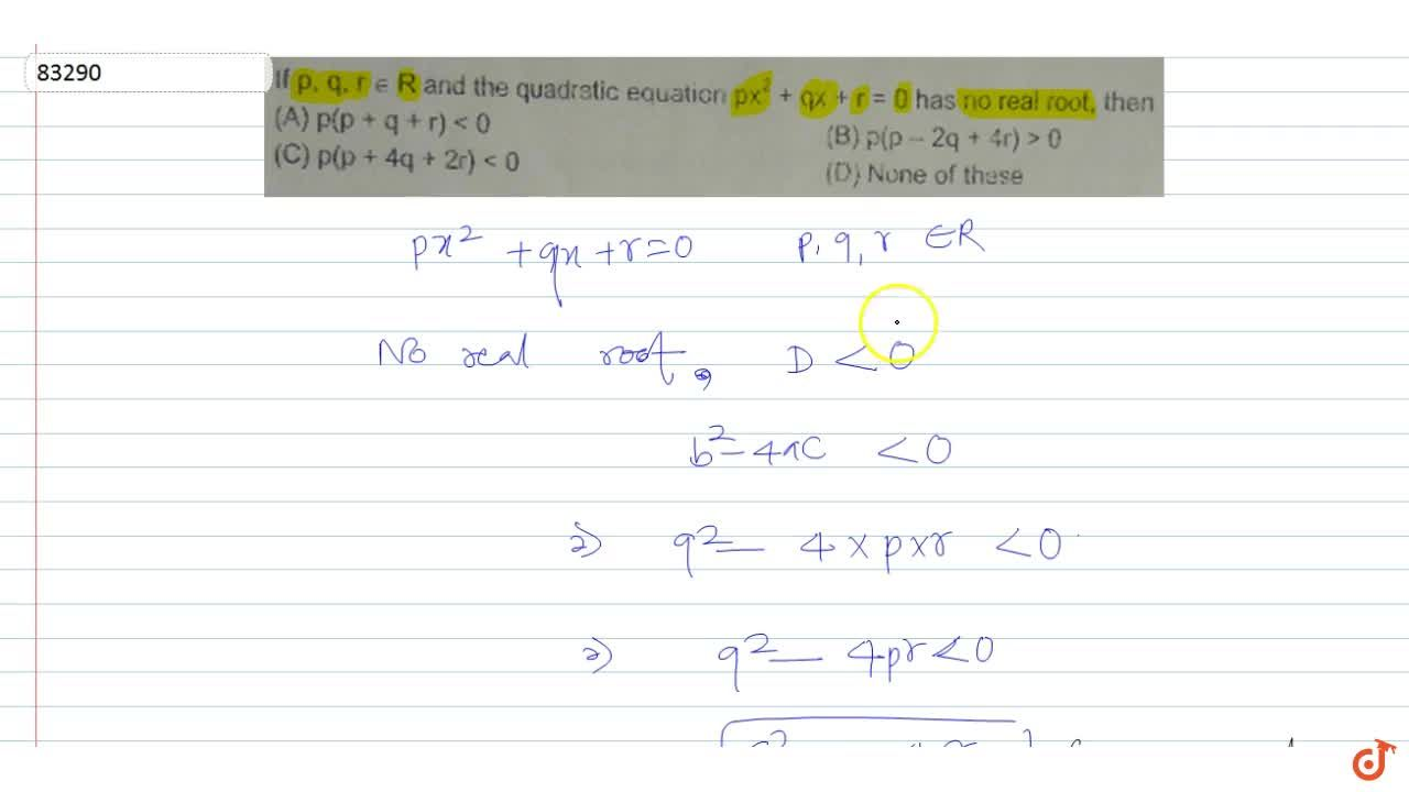 Solution for  lf p, q, r in R and the quadratic equation px^