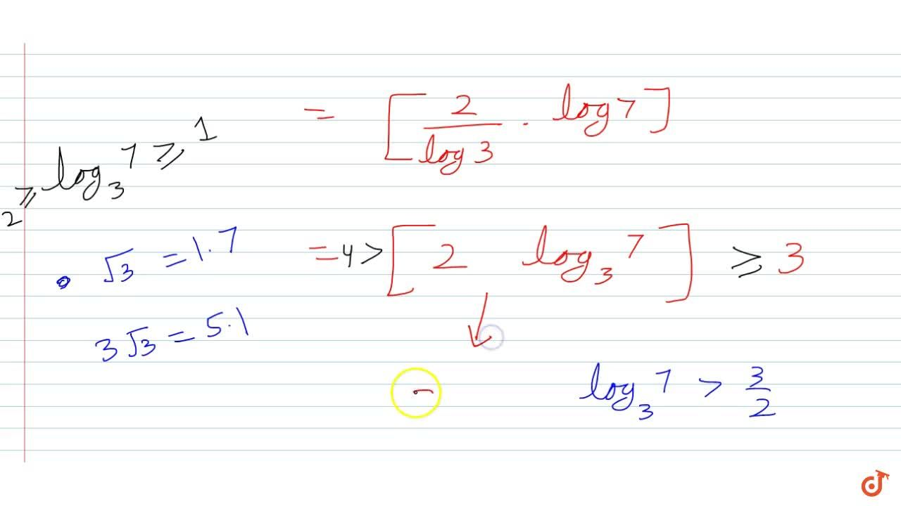 If f(2x,y) = f(2x)-f(y) for all x,y gt0 and f(3) =2, then the value of [f(7)], is